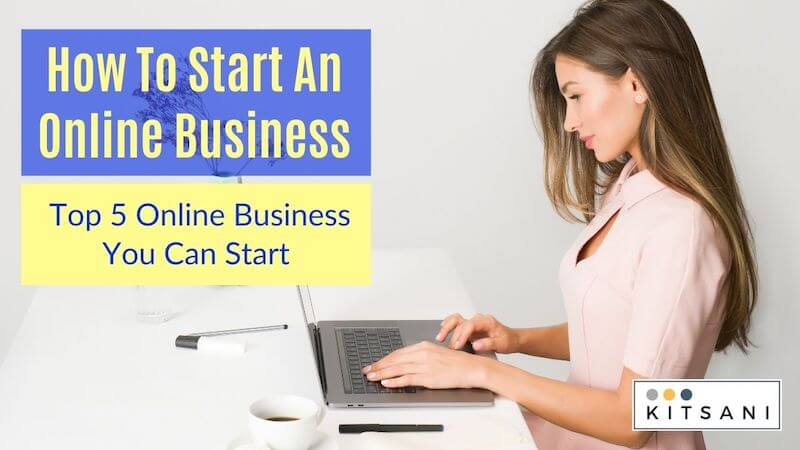 Crash Course for Beginners - How To Start an Online Business - Top 5 Online Business You Can Start