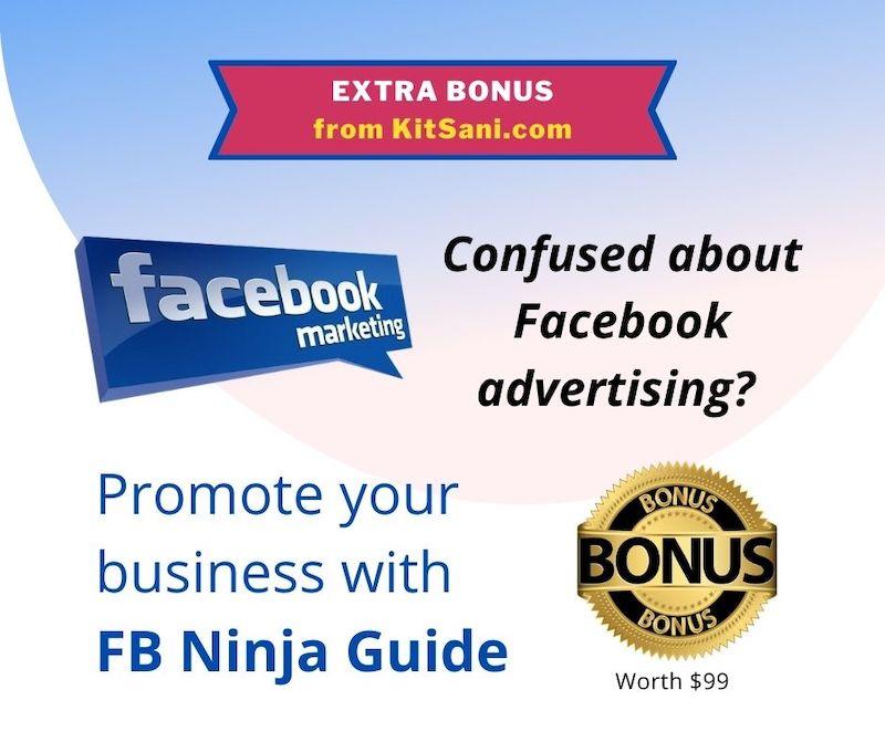 Kitsani.com Exclusive Bonuses - Facebook Ninja Guide