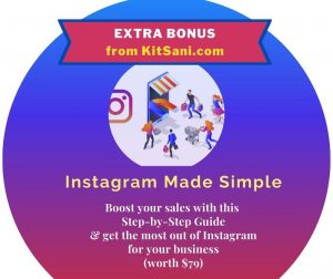 Kitsani.com Exclusive Bonuses -Instagram Made Simple