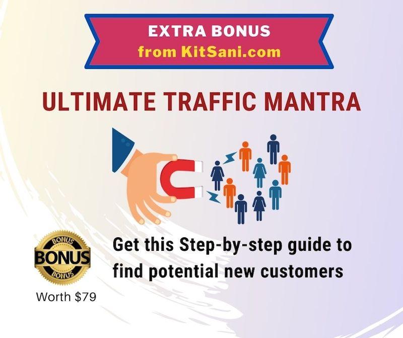 Kitsani.com Exclusive Bonuses - Ultimate Traffic Mantra