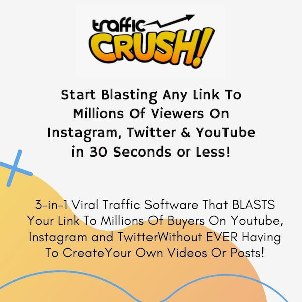 Traffic Crush - Brand New 'Cloud Traffic' Software that helps creates, ranks and blasts unlimited viral video to YouTube, Instagram & Twitter For Free Traffic & Big Commissions in Minutes!
