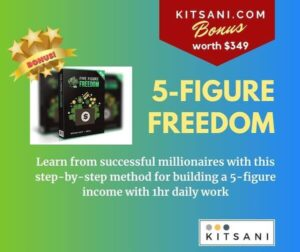 5-Figure Freedom Free Bonus with Purchase - learn how to make money online
