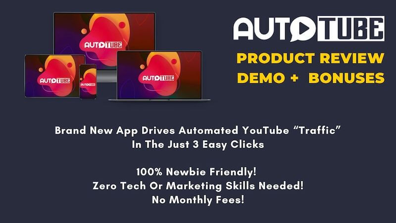 "AutoTube Kitsani.com Product Review & Bonuses - App that Drives Automated YouTube ""Traffic"" In The Just 3 Easy Clicks"