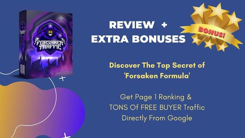 Forsaken Traffic - Secret Method of driving free traffic from Google and getting Page one ranking