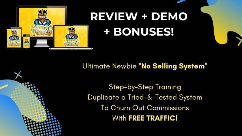 Midas Touch - Ultimate training system that helps affiliate marketers to get their affiliate link approved by vendors