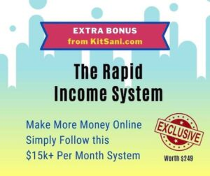 Rapid Income System - free bonus with purchase - Make Money Online