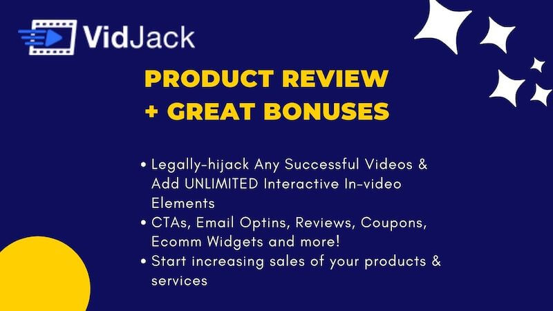 VidJack Demo Review Bonuses - Legally-hijack Any Successful Videos & Add UNLIMITED Interactive In-video Elements CTAs, Email Optins, Reviews, Coupons, Ecomm Widgets and more! Start increasing sales of your products & services