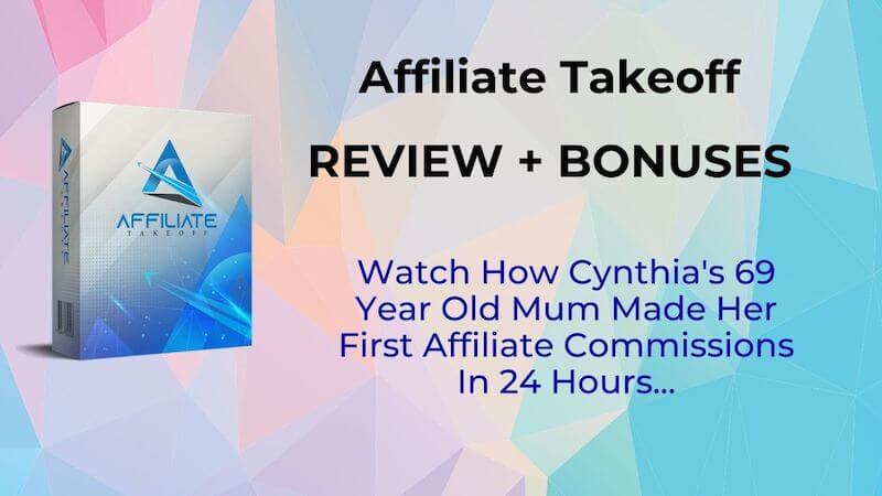 Affiliate Takeoff - Review and bonuses - training program in affiliate marketing