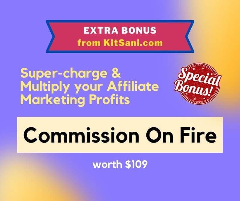 Kitsani.com Exclusive Bonuses - Commission On Fire