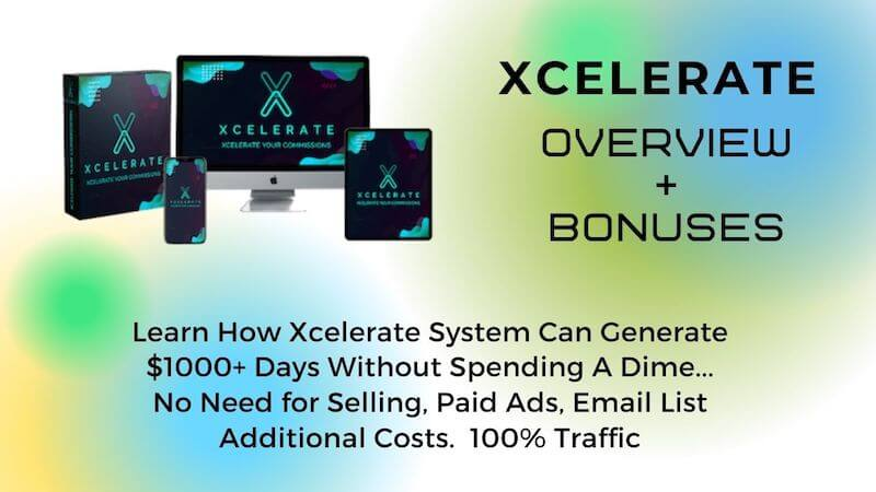 Xcelerate earn How Xcelerate System Can Generate $1000+ Days with free traffic