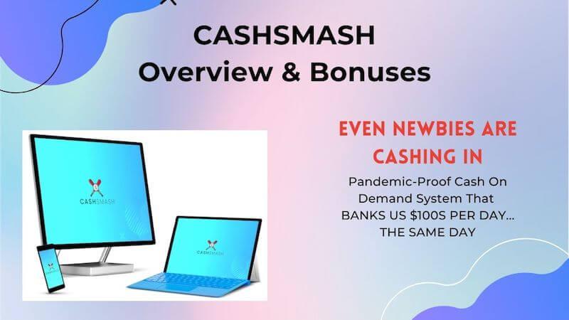CashSmash Overview & Bonuses