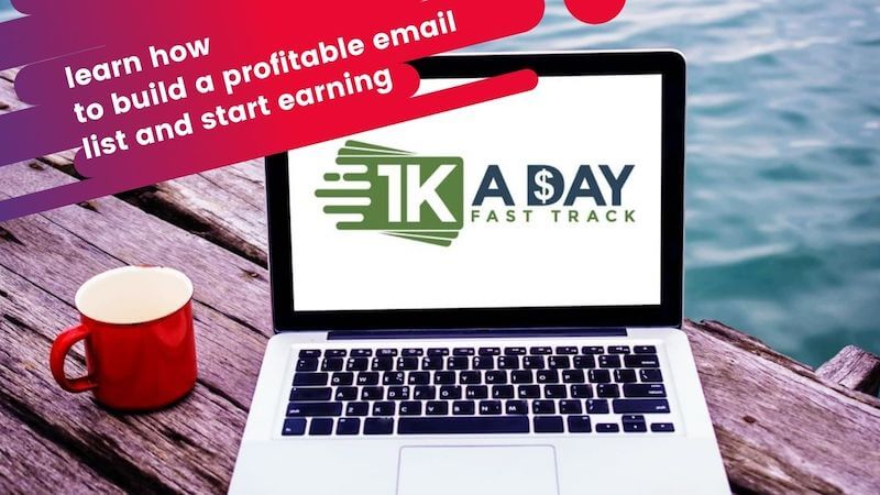 $1K A Day Fast Track System - Email Marketing Earn High Daily Commissions